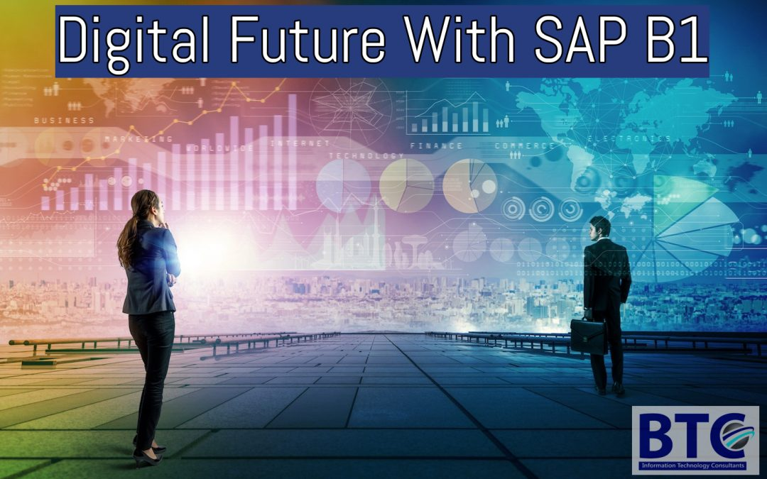 Building A Digital Future Through SAP B1 For Your Customers In UAE